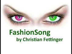 ▶ Fashionsong by Christian Fettinger - YouTube
