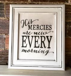 His mercies are new every morning! Perfect to hang on your wall and available at Perfect Pickins! #artwithanndell #handpaintedsigns #handlettering #woodsign #hismerciesareneweverymorning