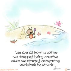 Francois Lange - Baby Yogi Ant - We are all born creative. We stopped being creative wehn we started comparing ourselves to others.
