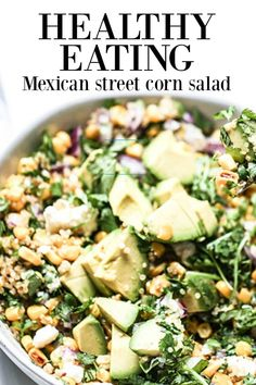 Inspired by Mexican street food this salad is healthy, dances with flavor and is easy to put together as a side or main dish.