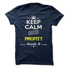 PROFITT - keep calm - #team shirt #maroon sweater. SAVE => https://www.sunfrog.com/Valentines/-PROFITT--keep-calm-75608488-Guys.html?68278