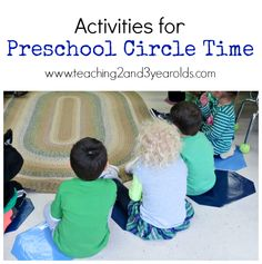 A collection of activities that work well for circle time in preschool | Teaching 2 and 3 Year Olds