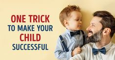 One little trick for talking tokids that will make them successful inthe future