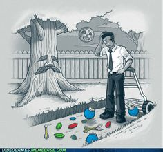 :D I'd be so happy if this actually happened when I mowed the grass