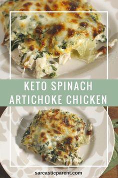 Sarcastic Parent spinach artichoke chicken keto