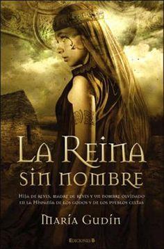 Palabras que hablan de historia | Blog de libros de historia: La reina sin nombre | María Gudín