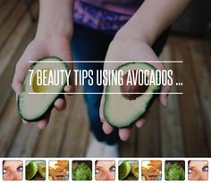 7 #Beauty Tips Using Avocados ...