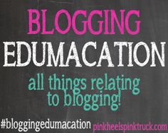 Blogging Edumacation via http://pinkheelspinktruck.com (@pnkheelspnktrk) Learn all the things you need to know about blogging!! New lessons each week! #bloggingedumacation #bloggingtips #blogging101