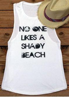 No One Likes A Shady Beach Tank