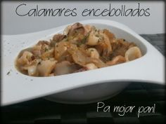 pa mojar pan!: Calamares encebollados