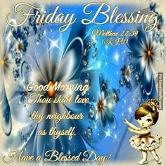 Good Morning Friday Blessings | Friday Blessings, Good Morning Pictures, Photos, and Images for ...