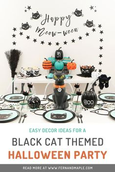 Throw the purr-fect Black Cat Halloween themed party for all of the cat-loving kids in your life with these easy budget friendly decor ideas from fernandmaple.com!