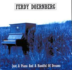 Ferdy Doernberg - Just A Piano And A Handful Of Dreams: buy CD, Album at Discogs