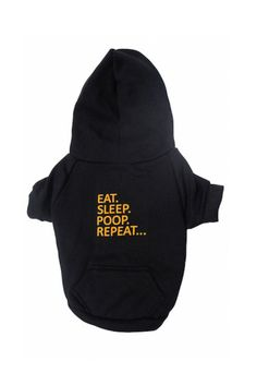 Shop this one-of-a-kind EAT. SLEEP. POOP. REPEAT... - Dog's Fleece Zip Hoodie for your pet at itraits.com. Check out pets collars and more. Refresh you pet's wear.