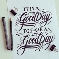 'It's Good Day to Have a Good Day' #typography by Tim Bontan @// Bijdevleet //
