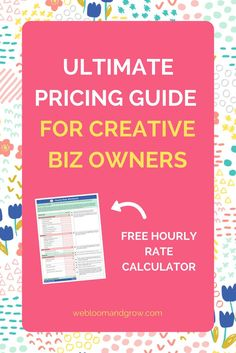 Ultimate Pricing Guide for Creative Biz Owners + Free Workbook to Calculate Hourly Rate. Including tips when client says you're too expensive, tricks to increase your rate, and Creative Business, Business Tips, Online Business, Business Management, Management Tips, Learning Resources, Finance Tips, Make Money Blogging, Starting A Business