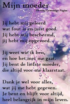Mijn Moeder Mama Quotes, Poem Quotes, Family Quotes, Qoutes, Poems, I Love My Mother, I Love Mom, The Words, Inspirierender Text