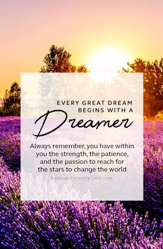 """""""Every great dream begins with a dreamer. Always remember, you have within you the strength, the patience, and the passion to reach for the stars to change the world. """" - Harriet Tubman #inspiration#motivation #motivationalquotes#quoteoftheday #NaturalFertilityInfo"""