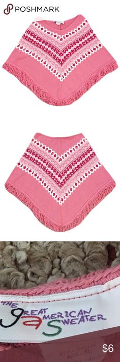 "Girl's Pink Patterned Poncho Gently used girl's The Great American Sweater size 6/6X (L/XL) pink sweater poncho. It does have some piling. Made with 100% Acrylic. Length is 19"" The Great American Sweater Shirts & Tops"