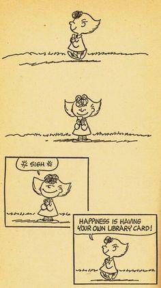 Happiness is having your own library card. Sally from Peanuts by Charles Schulz // La felicidad es tener tu propio carné de biblioteca Library Humor, Library Books, Library Cards, Library Week, Library Quotes, Library Posters, Local Library, Up Book, Book Art