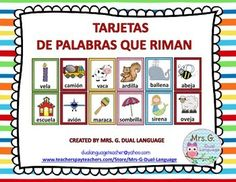 Rimas:Tarjetas de palabras que riman. Spanish Rhyming CardsA set of 75 pairs of rhyming cards in Spanish. These cards can be used for bulletin boards or word walls, for instruction, or for practice in small groups and literacy stations or learning centers.