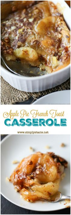 Apple Pie French Toast Casserole - Indulge a little with a slice of this decadent breakfast recipe. The taste is out of this world!