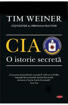 CIA, o istorie secreta - Tim Weiner Steve Harvey, Sylvia Plath, Calm, Steve Garvey