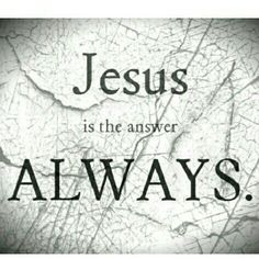 Jesus is always the answer! Nothing and no one can help you like jesus can! He cares more about you than you can even begin to imagine! Prayer Quotes, Bible Verses Quotes, Bible Scriptures, Faith Quotes, Kj Bible, Biblical Quotes, Lord And Savior, God Jesus, Jesus Christ