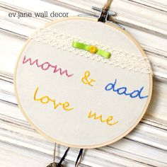 Mom & Dad Love me Embroidery Hoop Art / 6.8'' by evjanewalldecor