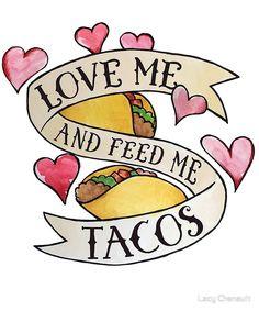 Hug Me And Feed Me Tacos. The keys to my heart. Taco Love, Lets Taco Bout It, My Taco, Taco Restaurant, Restaurant Quotes, Restaurant Ideas, Restaurant Design, Taco Drawing, Taco Tattoos