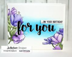 Inspired by Stamping, Jo Herbert, Magnolias stamp set, Just For You stamp set…