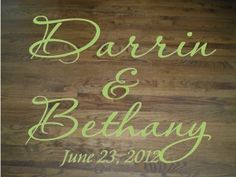 Wall Decal Quote Floor Decal Wedding Dance Floor Bride and Groom Names and Wedding Date X-Large Decal Wall Sticker Wall Transfer www.touchofbeautydesigns.com