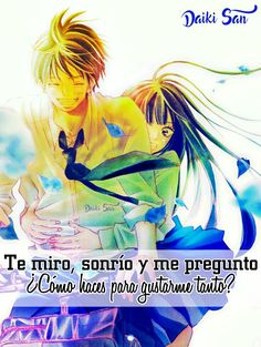 Daiki San Frases Anime ¿Como haces para gustarme tanto?