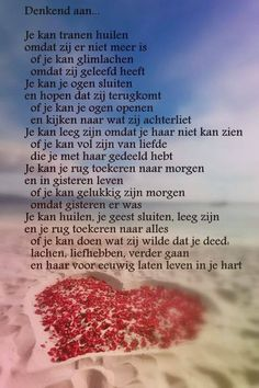 Een mooi gedicht over een verloren dierbare, die voor altijd in je hart blijft leven. | kijk voor meer inspiratie op www.rememberme.nl Down Quotes, Me Quotes, Sister In Heaven, Mom And Dad Quotes, H Words, Missing Someone, Death Quotes, After Life, Angels In Heaven