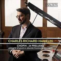 Chopin 24 Preludes Charles Richard Hamelin Albunm