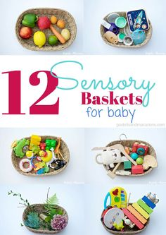 12 Sensory Baskets For Baby by Pastels & Macarons. Allow baby to explore with these fun filled baskets.