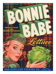 Bonnie Babe Lettuce Label - Salinas, CA Posters by Lantern Press at AllPosters.com