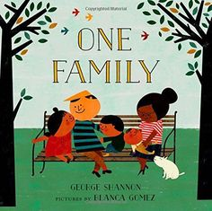 From veteran picture book author George Shannon and up-and-coming artist Blanca Gomez comes a playful, interactive book that shows how a family can be big or small and comprised of people of a range of genders and races. Veterans Pictures, Before Kindergarten, Kindergarten Curriculum, Counting Books, Thing 1, Children And Family, Children Reading, Album, Book Authors