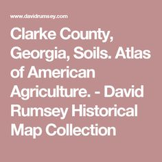 Clarke County, Georgia, Soils. Atlas of American Agriculture. - David Rumsey Historical Map Collection