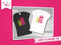 Get the diva 16 birthday girl this 'Crown' tee she would love to flaunt on her special day!