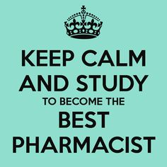 'KEEP CALM AND STUDY TO BECOME THE BEST PHARMACIST' Poster