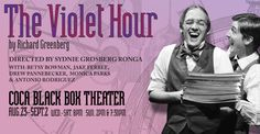 "Max & Louie Productions premiere's Richard Greenberg's ""The Violet Hour"" this weekend at COCA (Center of Creative Arts). Production runs through September 2nd."