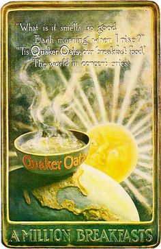 Arise and greet the day with Quaker Oats. #vintage #1900s #food #ads #oatmeal