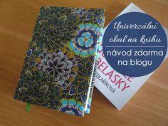 Postup jak ušit jednoduchý, rozměrově univerzální obal na knihu. Textiles, Scrappy Quilts, Fabrics, Textile Art