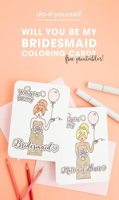 How to make the sweetest will you be my bridesmaid gift box free printable will you be my bridesmaid coloring cards solutioingenieria Images