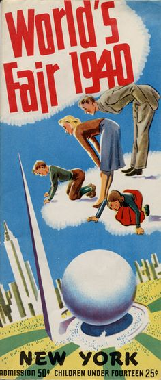 I want to put worlds fair posters in the living room.                                        1940 New York World's Fair Brochure...