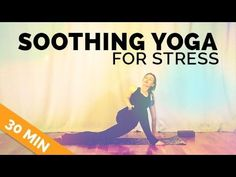 Easy Yoga for Stress (30-min) - Yoga for Stress Somatics Class - Beginne...
