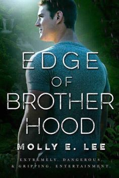 Edge Of Brother Hood.  Photo &Cover Design:Regina Wamba / MaeIDesign and Photography  Release Date: April 19 2017  Synopsis  What do Dash Lexington Easton Wells and Connell Murphey have in common?  They put their lives on the line each day they clock into work. That and their fierce love for the women who match them step for step.  When the studio head who produces both Dash and Eastons shows announces auditions for a special series to highlight the E.D.G.E mens skills Connell and an extreme…