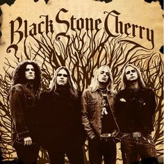 Black Stone Cherry my boys and my favorite is ben love you ben can't wait to see you on Easter Sunday