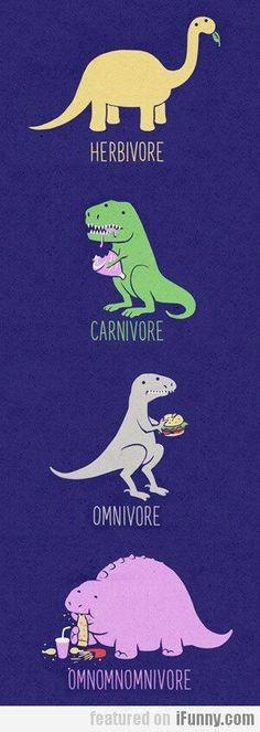 I'm a omnomnomnivore